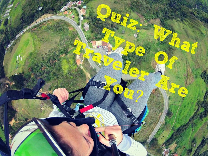 What Type Of Traveler Are You (Quiz)