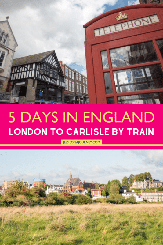 5 Days in England: London to Carlisle by Train
