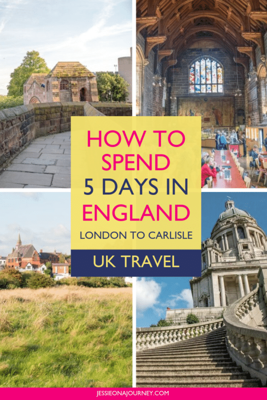 How to Spend 5 Days in England: London to Carlisle by Train